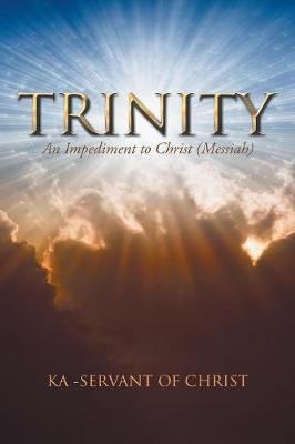 Trinity by Ka -Servant of Christ