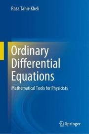 Ordinary Differential Equations by Raza Tahir-Kheli