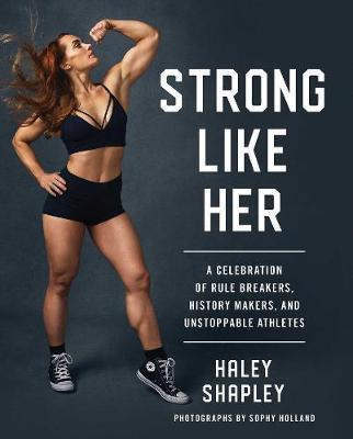 Strong Like Her by Haley Shapley