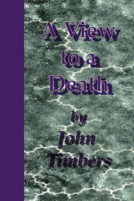 A View To A Death by John Timbers image