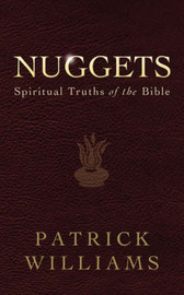 Nuggets: Spiritual Truths of the Bible by Patrick Williams image