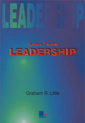 Sales Team Leadership by Graham Little image