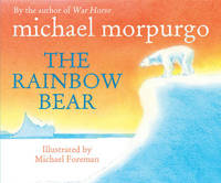 The Rainbow Bear by Michael Morpurgo image