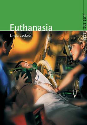 Euthanasia by Linda A. Jackson