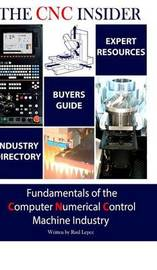 The CNC Insider by Raul Lepez