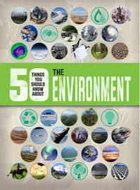 50 Things You Should Know About the Environment by Jen Green