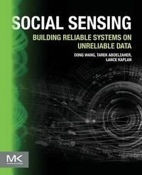 Social Sensing by Dong Wang