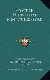Scottish Ministerial Miniatures (1892) by Elizabeth Sophia (Fletcher) Watson