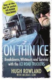 On Thin Ice by Hugh Rowland