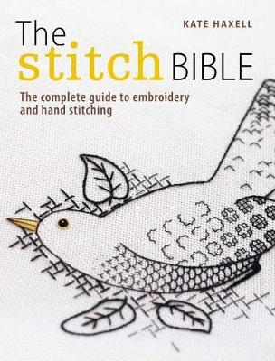 The Stitch Bible by Kate Haxell image