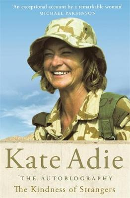 The Autobiography: The Kindness of Strangers by Kate Adie image
