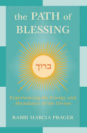 The Path of Blessing by Marcia Prager