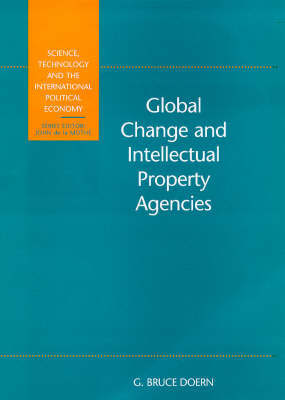 Global Change and Intellectual Property Agencies by Bruce Doern image