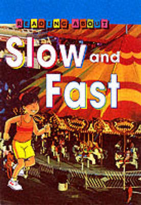 Slow and Fast by Jim Pipe
