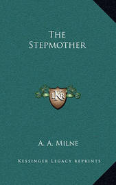 The Stepmother by A.A. Milne