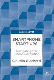 Smartphone Start-ups by Claudio Giachetti