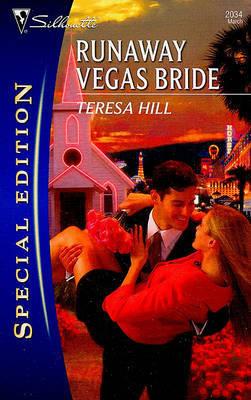 Runaway Vegas Bride by Teresa Hill