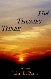 Three Thumbs Up! by John L. Perry image
