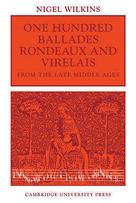 One Hundred Ballades, Rondeaux and Virelais from the Late Middle Ages image