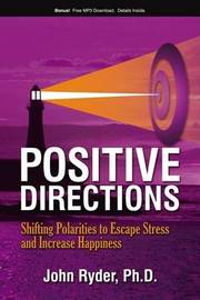 Positive Directions by John Ryder
