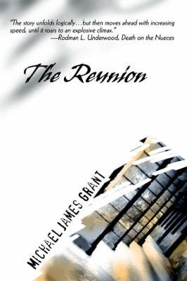 The Reunion by Michael James Grant