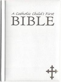 My First Catholic Bible by Margaret Therkelsen