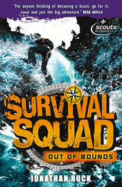 Survival Squad: Out of Bounds by Jonathan Rock