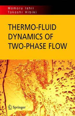 Thermo-fluid Dynamics of Two-Phase Flow by Mamoru Ishii image