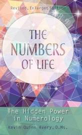 The Numbers of Life by Kevin Quinn Avery