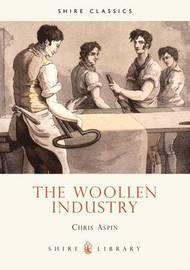 The Woollen Industry by Chris Aspin