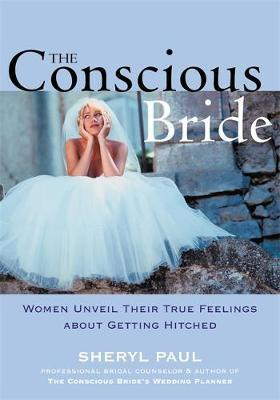 The Conscious Bride by Sheryl Paul image