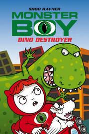 Monster Boy: Dino Destroyer by Shoo Rayner image