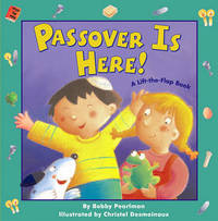 Passover Is Here! by Bobby Pearlman