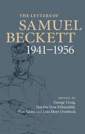 The Letters of Samuel Beckett: Volume 2, 1941-1956 by Samuel Beckett