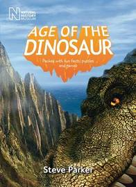 Age of the Dinosaur by Steve Parker