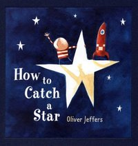 How to Catch a Star Gift Set (Book + Chart + Torch) by Oliver Jeffers image