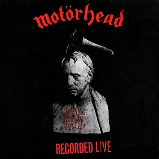 What's Words Worth? by Motorhead