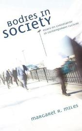 Bodies in Society by Margaret R. Miles image
