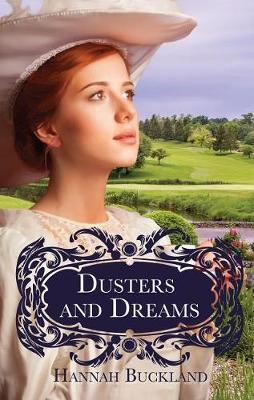 Dusters and Dreams by Hannah Buckland