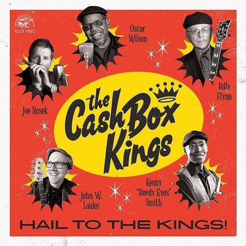 Hail To The Kings! by The Cash Box Kings