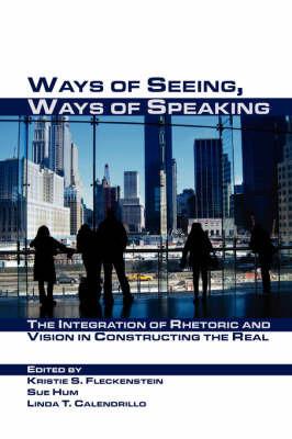 Ways of Seeing, Ways of Speaking by Linda T Calendrillo image
