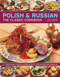The Classic Cookbook Polish and Russian by Lesley Chamberlain image