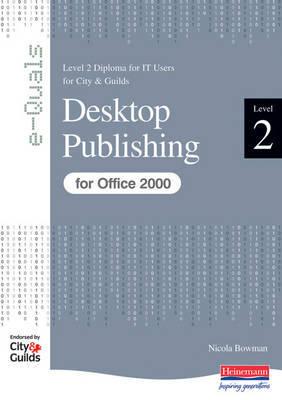 e-Quals Level 2 Desktop Publishing for Office 2000: Desktop Publishing by Susan Ward image