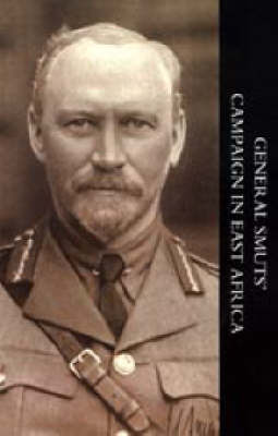 General Smuts' Campaign in East Africa by J. H. V. Crowe image