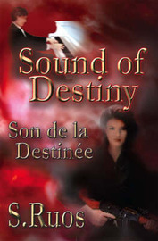 Sound of Destiny by S. Ruos image