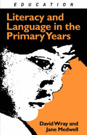 Literacy and Language in the Primary Years by Jane Medwell image