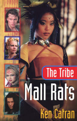 The Tribe: Mall Rats: Mall Rats by Ken Catran image