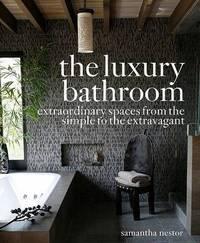 The Luxury Bathroom by Samantha Nestor image