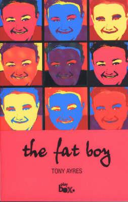 The Fat Boy by Tony Ayres