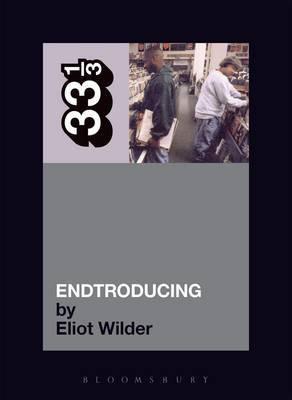 DJ Shadow Entroducing by Eliot Wilder